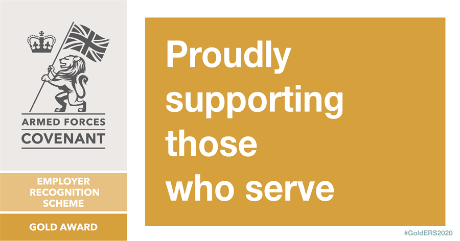 Armed forces covenant employer recognition scheme gold award. Proudly supporting those who serve