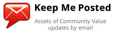 Keep Me Posted - Assets of Community Value