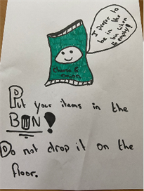 Crisp Packet poster. Put your items in the bin! Do not drop it on the floor